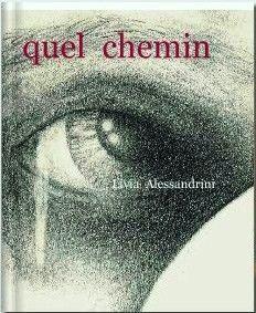 QUEL CHEMIN