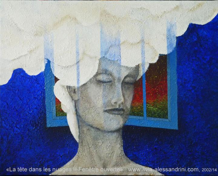 Livia Alessandrini - LA TÊTE DANS LES NUAGES - (Fenêtre ouverte)