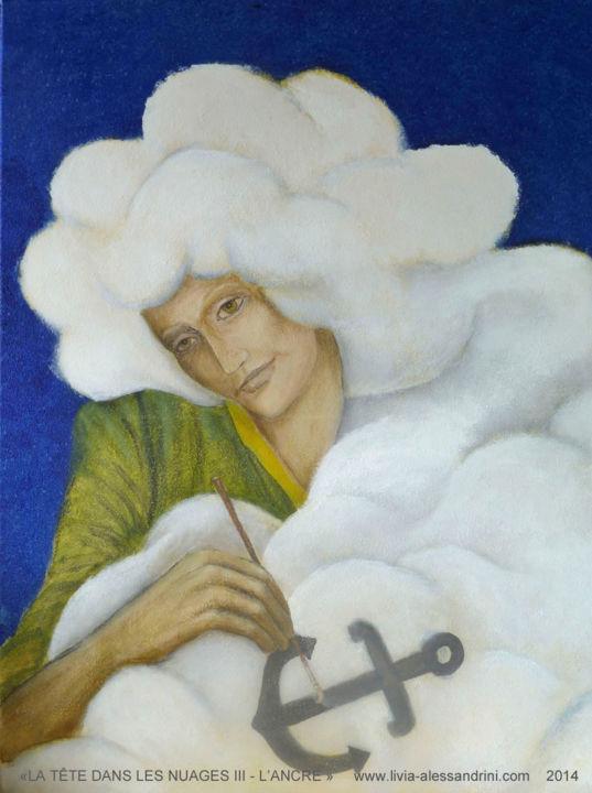 Livia Alessandrini - LA TÊTE DANS LES NUAGES - (L'ancre)